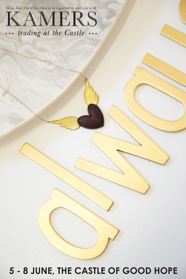 Always gold letters, Marbled plate & Brass winged heart pendant for KAMERS & CCDI Trading at the Castle, 5-8 June, World Design Capital Cape Town 2014