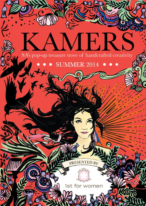KAMERS Summer 2014 - SA's pop-up treasure trove of handcrafted creativity returns to Stellenbosch 4-9 Nov and Irene, Pretoria 2-7 Dec - www.kamersvol.com